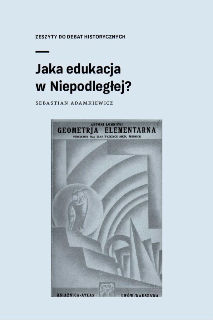 Jaka edukacja w Niepodległej? zeszyt do debat