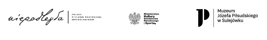 logotypy: Biuro Programu Niepodległa, Ministerstwo Kultury, Dziedzictwa Narodowego i Sportu, Muzeum Józefa Piłsudskiego w Sulejówku