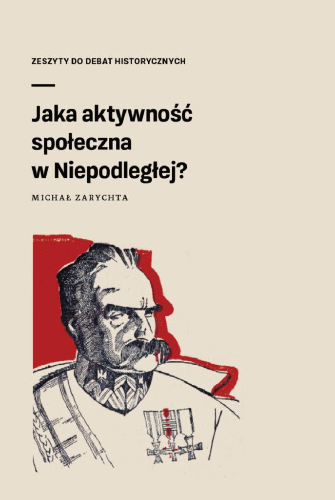Okładka zeszytu debatanckiego Jaka aktywność społeczna w Niepodległej? - kliknij, aby pobrać